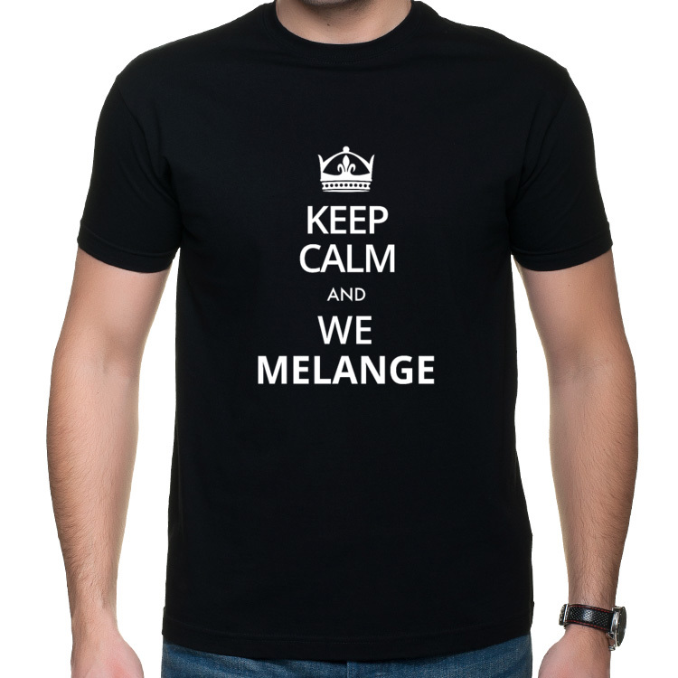Keep Calm and We Melange