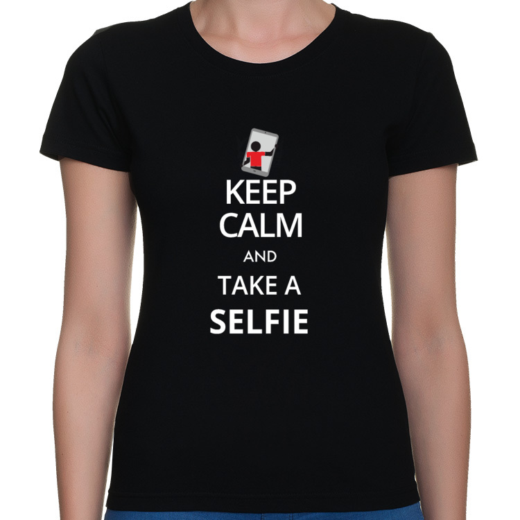 Keep Calm and take a selfie